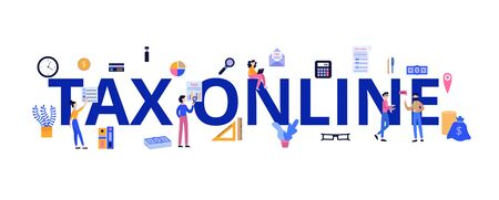 Tax online - flat banner with cartoon people and financial tools surrounding giant words. Business accounting technology and equipment, isolated vector illustration