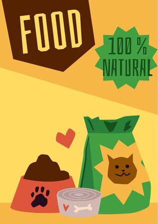 100% natural pet food poster template with dog bowl and cat feed bag on yellow background. Domestic animal nutrition product ad - vector illustration. Illustration