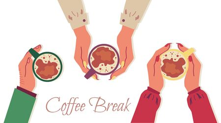 Coffee break banner with hands holding cups of hot drink seen from top view. Isolated peoples arms with warm beverage mugs - flat isolated vector illustration on white background.