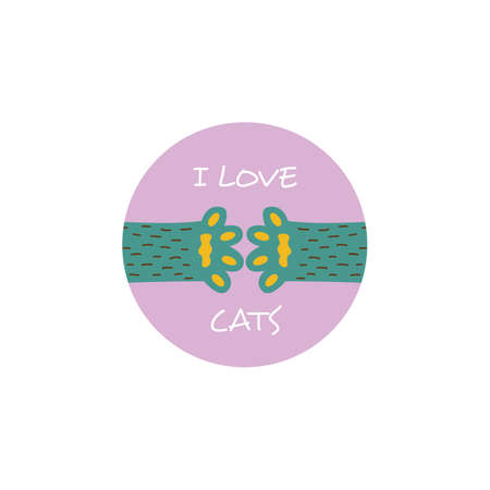 I love cats - cute circle sticker with pet animal paws reaching for each other. Cartoon pet owner card with little cat feet - flat isolated vector illustration.