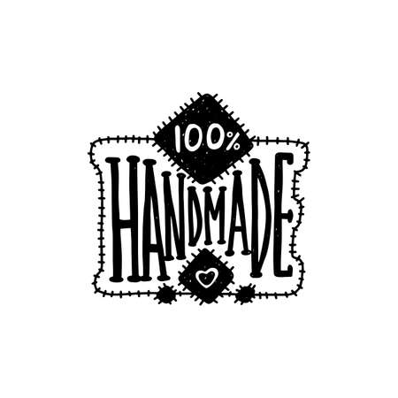 Hand drawn handmade label or badge with lettering vector illustration isolated on white background.