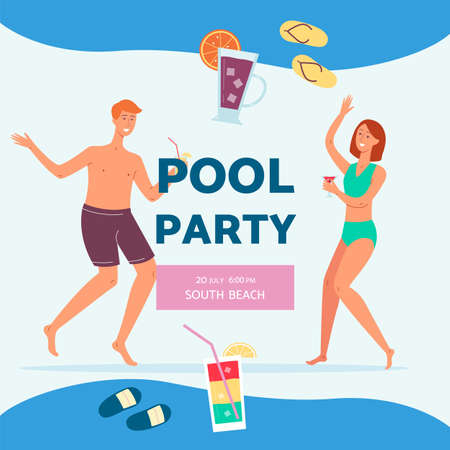 Poster advertising a summer pool party with the date, place and time. Happy young guy and girl dancing and drinking cocktails. Vector flat illustration