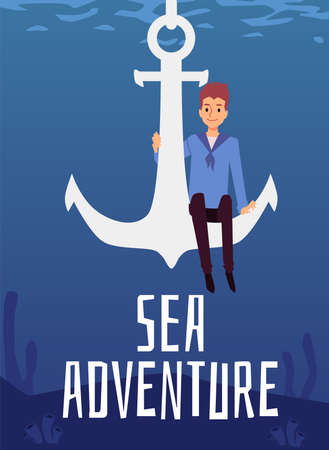 Sea adventure banner or poster template with young sailor and ship anchor, flat vector illustration. Marine cruise and sea travelling advertising placard. Ilustração