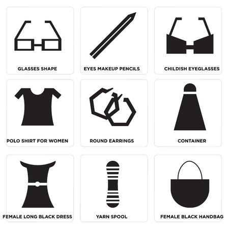 Set Of 9 simple editable icons such as Female black handbag, Yarn spool, Female long black dress, Container, Round earrings, Polo shirt for women, Childish eyeglasses, Eyes makeup pencils, Glasses