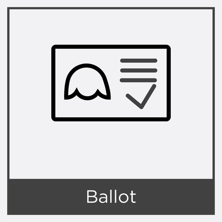 Ballot icon isolated on white background with gray frame, sign and symbol.