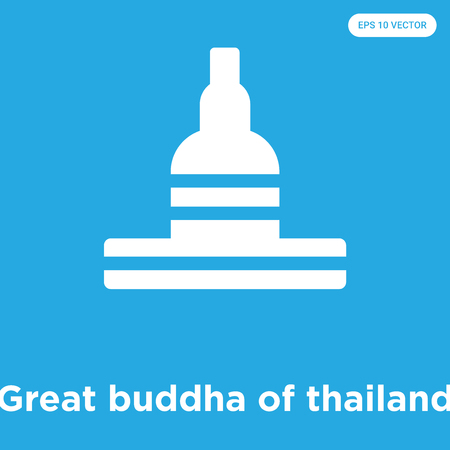 Great buddha of thailand vector icon isolated on blue background, sign and symbol