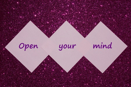 creative mind: Motivational message Open your mind over glitter background