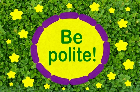 decency: Be polite message over green leaf background
