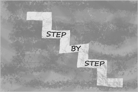 successively: Step by step written on stairs over abstract grey background