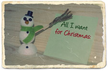 photo paper: Old photo paper with message All I want for Christmas