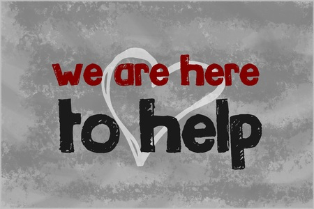 the help: We are here to help text written over grey background