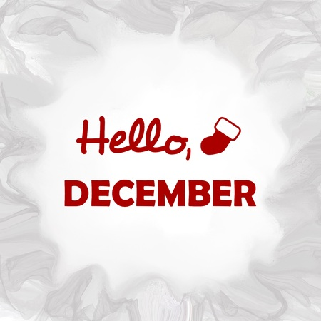 grey background: Hello December written over abstract grey background