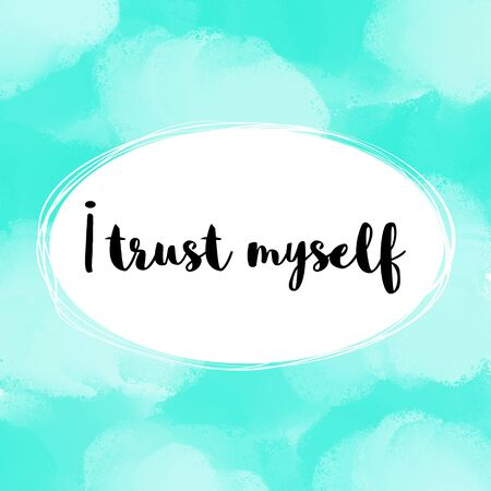 affirmation: I trust myself positive affirmation on light blue painted background Stock Photo
