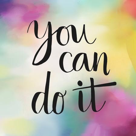 tu puedes: Puede hacerlo mensaje de motivación en el fondo colorido