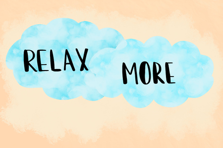 Relax more message over painted light blue clouds