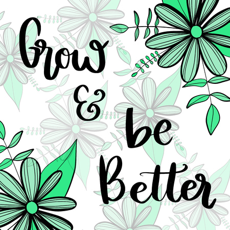 Grow and be better motivational message on green flowers background Reklamní fotografie