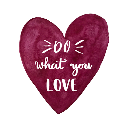 Do what you love hand lettering message over painted purple heart