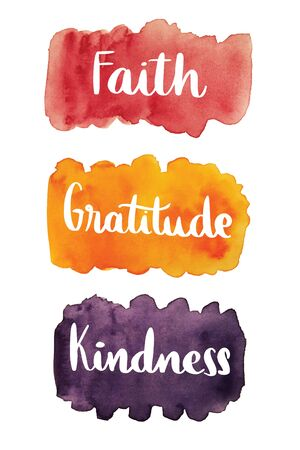 Faith, gratitude, kindness, handwritten text over watercolor stain background Stok Fotoğraf