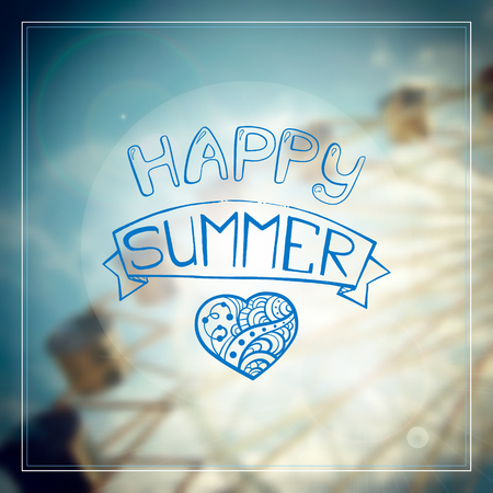 happy summer: Vector blur summer background. Happy summer lettering with a zendoodle style heart. Illustration