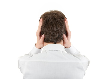 occiput: Rear View of Young Man Covering his Ears  Isolated on the white background