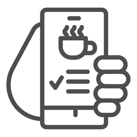 Hand holds smartphone with coffee cup on screen line icon, Coffee time concept, invitation message for coffee break sign on white background, online cafe menu icon in outline style. Vector.
