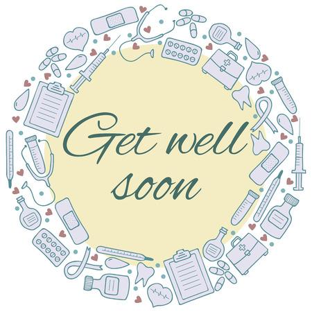Get well soon card. Frame with medical elements. Medicine background. Vector illustration Vector
