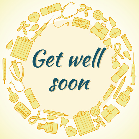 get well soon: Get well soon card. Frame with medical elements. Vector illustration