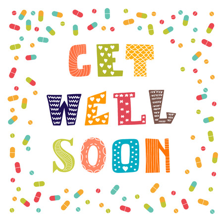 soon: Get well soon card with pills. Greeting card. Vector illustration
