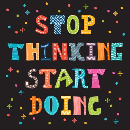 inspiración: Deja de pensar en empezar a hacer. Cita inspirada. Postal linda motivación. Ilustración vectorial