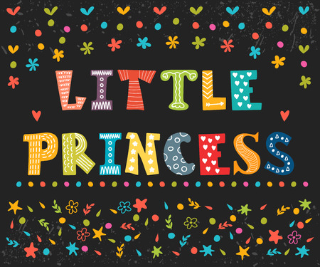 Little Princess. Cute greeting card for little girl. Funny postcard. Vector illustration