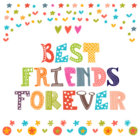 Best friends forever. Inspirational motivational quote. Cute hand drawn postcard. Vector illustration