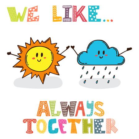 nubes caricatura: Nos gusta ... Siempre juntos. sol caracteres linda con la nube. Postal linda. ilustración vectorial