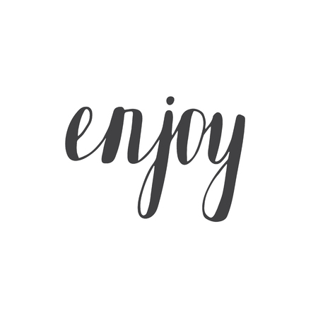 enjoy: Enjoy. Hand lettering. Calligraphy. Vector illustration Illustration