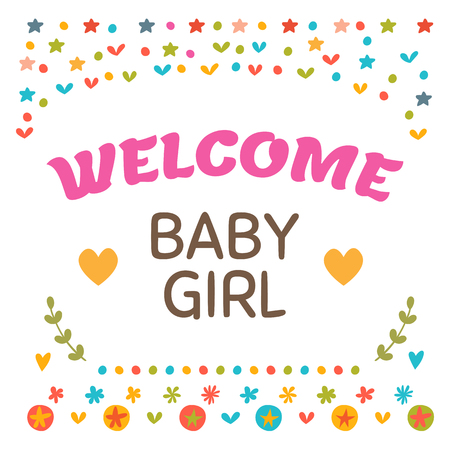 welcome baby: Welcome baby girl shower card. Cute postcard with decorative elements. Arrival card. Vector illustration