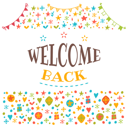 seasonable: Welcome back text with colorful design elements. Postcard. Cute greeting card. Decorative lettering text. Vector illustration Illustration