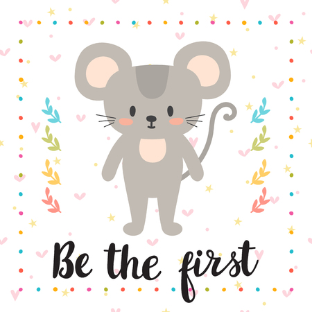 children silhouettes: Be the first. Inspirational quote. Hand drawn lettering. Motivational poster. Cute little mouse. Vector illustration