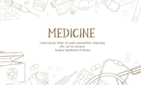 Frame on the theme of health. Space for your text. Medical equipment, drugs and pills. Dark outlines on white background. Vector illustration in sketch style. For advertising, booklets, website. Template. Mock up.