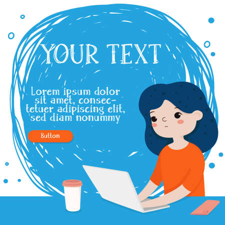 Girl is working on a laptop at her Desk. Space for your text. For Online training, web page design, Social Media Technology, advertising. Colorful vector illustration.