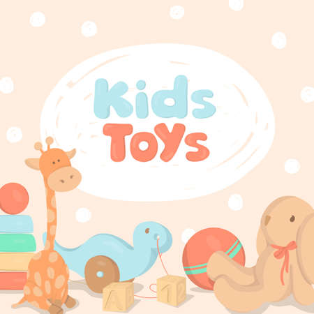 Poster with childrens toys and the inscription Kids toys. Colorful vector illustrations on a beige background. Template.