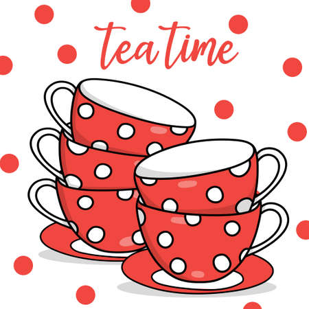 Postcard with red tea cups with white polka dots and the inscription Tea Time. Vector illustration on a white background. Hand-drawn.