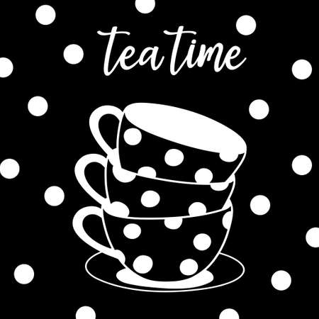 Postcard with tea cups in white polka dots and the inscription Tea Time. Black and white vector illustration on a black background. Hand-drawn.