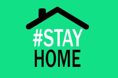 Home Coronavirus Pandemic Quarantine - Stay Home. Coronavirus fight message