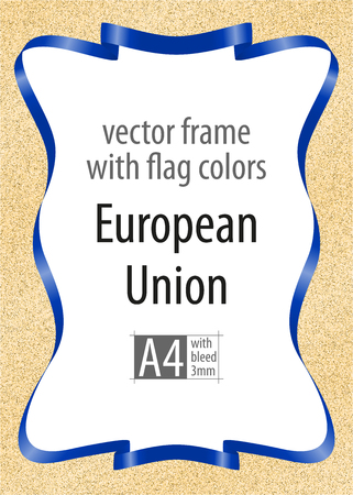 Frame and border of ribbon with the colors of the European Union flag, template elements for your certificate and diploma. Vector, with bleed three mm.