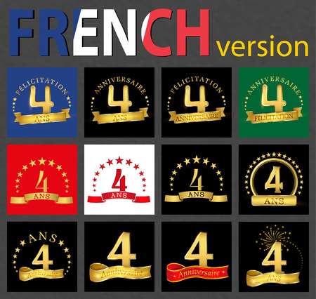 Set of number 4 (four years) celebration design. Anniversary golden number template elements for your birthday party. Translated from the French - congratulation, years, anniversary