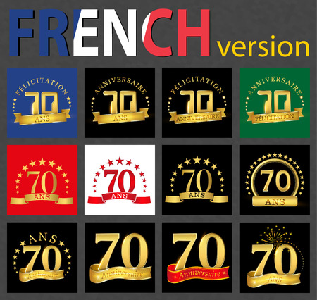Set of number 70 (seventy years) celebration design. Anniversary golden number template elements for your birthday party. Translated from the French - congratulation, years, anniversary