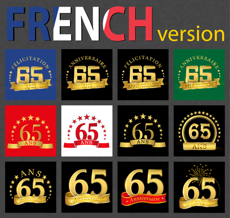 Set of number 65 (sixty-five years) celebration design. Anniversary golden number template elements for your birthday party. Translated from the French - congratulation, years, anniversary