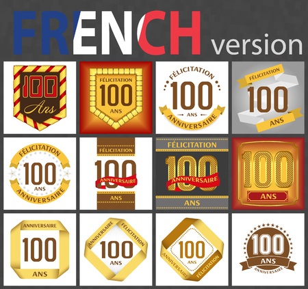 French set of number one hundred years (100 years) celebration design. Anniversary number template elements for your birthday party. Translated from the French - congratulation, years, anniversary