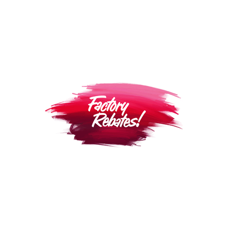 Hand-written lettering brush phrase Factory rebates with watercolor background Ilustração