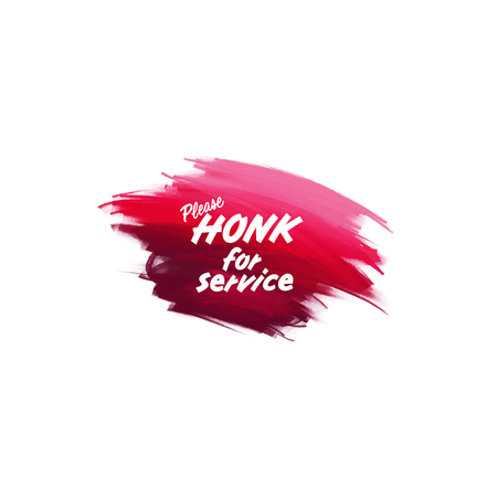 Hand-written lettering brush phrase Honk for service with watercolor background Ilustração