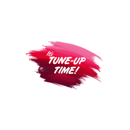 Hand-written lettering brush phrase Tune up time with watercolor background
